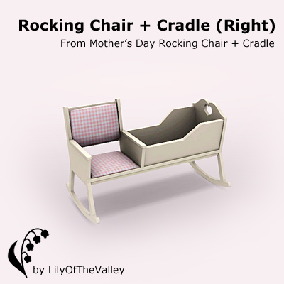 LilyOfTheValleys Mothers Day Rocking Chair + Cradle (Right)